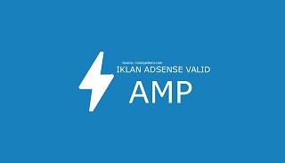 Cara Membuat Iklan Adsense Valid Template AMP Blog