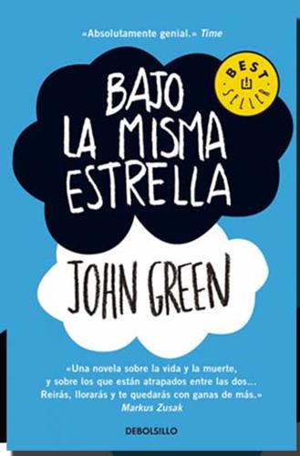 Bajo la misma estrella de john green portada del libro
