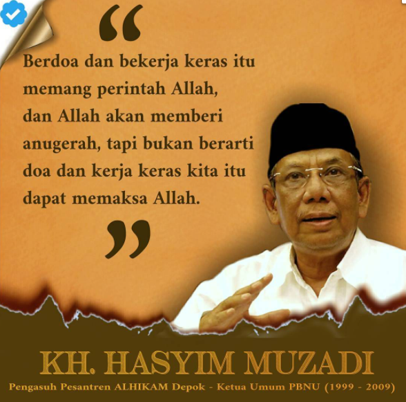 kata-kata mutiara dan bijak KH. Hasyim Muzadi