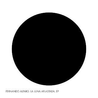 Fernando Alfaro La Luna Aplastada EP