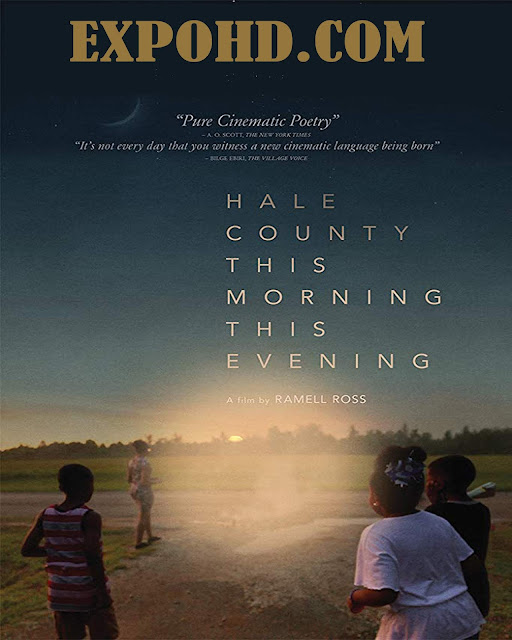 Hale County This Morning This Evening 2018 Full Movie Download 720p | 1080p | HDRip x265