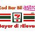 Cara Dapatkan Kod Bar Bil ASTRO dan Bayar di 7Eleven