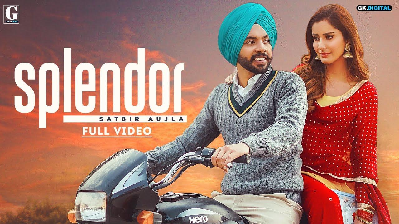 Splendor Lyrics Satbir Aujla Punjabi Song