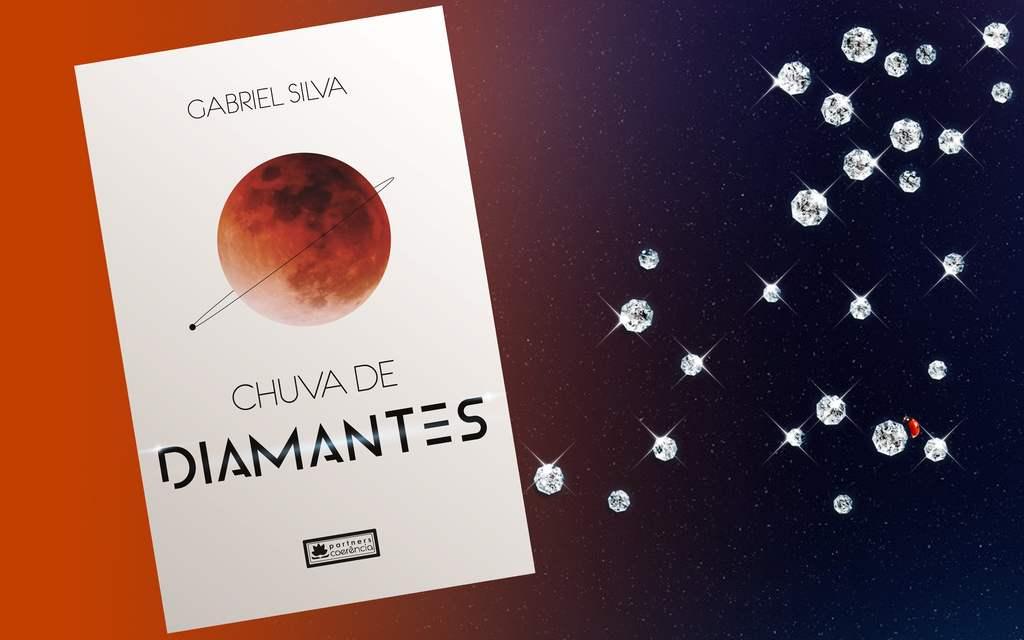 Chuva de Diamantes, primeiro trabalho literário do jornalista Gabriel Silva