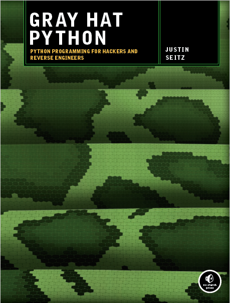 Gray Hat Python, No Starch Press