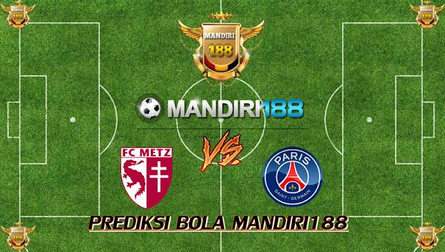 AGEN BOLA - Prediksi Metz vs Paris Saint Germain 9 September 2017