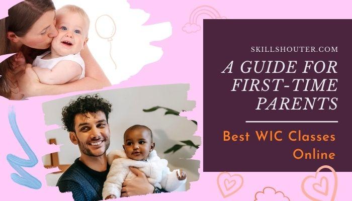 Best WIC Classes online: Breastfeeding Classes, Pregnancy & Baby Feeding Classes
