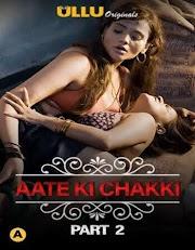  Charmsukh (Aate Ki Chakki) Part 02 (2021) Hindi 720p WEB-DL [150MB] Download