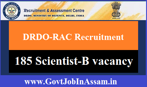 DRDO-RAC Recruitment 2020: Apply Online For 185 Scientist - B Posts