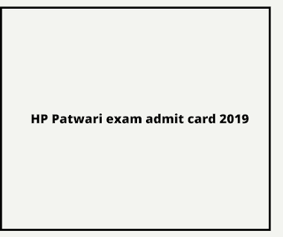 HP Patwari exam admit card 2019