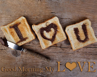 Beautiful Heart Shape on Bread Good Morning My Love Pictures & Images