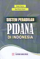 AJIBAYUSTORE  Judul Buku : Sistem Peradilan Pidana Di Indonesia