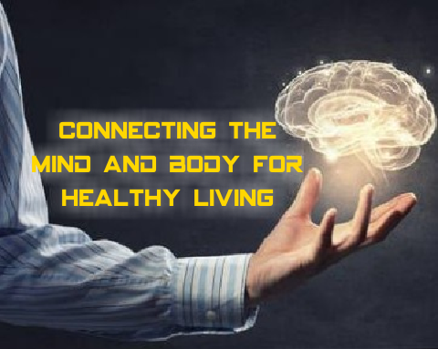 Connecting Mind and Body for Healthful Living