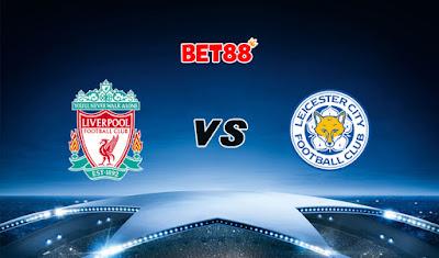 Soi kèo tỷ số nhà cái trận Liverpool vs Leicester City