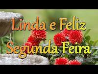 Bom Dia Segunda Feira Feliz Semana Mensagens e Imagens de Bom Dia Segunda Feira