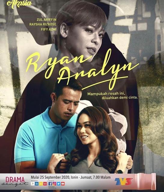 Saksikan Drama Ryan Aralyn Melalui Slot Akasia Di TV3 Mulai 25 September 2020