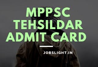 MPPSC Tehsildar Admit Card