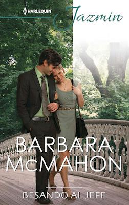 Barbara McMahon - Besando Al Jefe