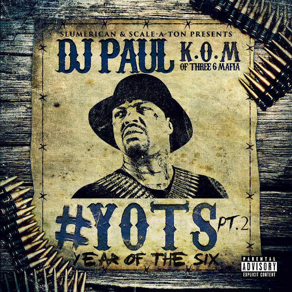 DJ Paul - Yots (Year of the Six), Pt. 2 Cover