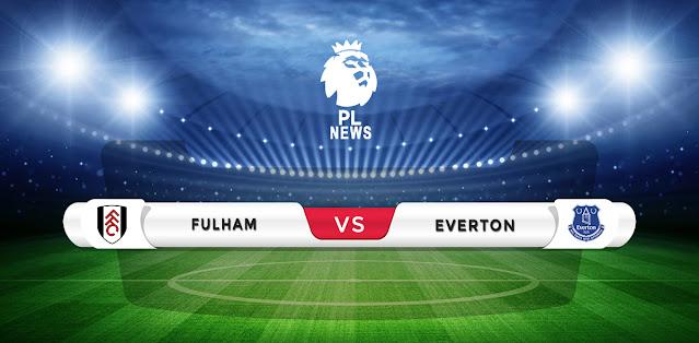 Fulham vs Everton Prediction & Match Preview