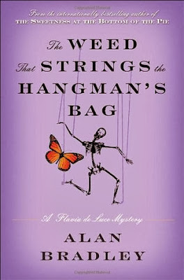 The Weed That Strings the Hangman's Bag by Alan Bradley – Book Cover