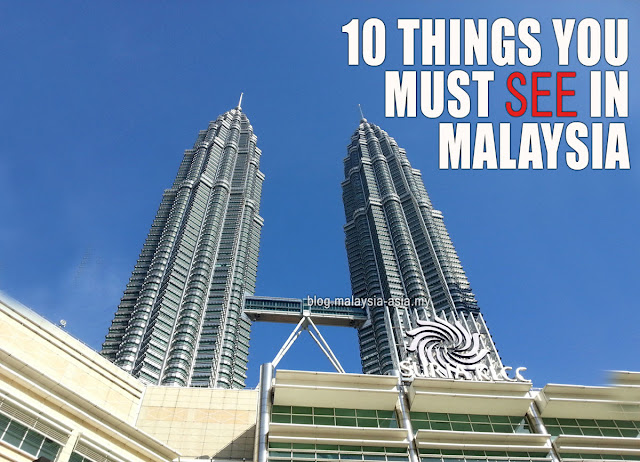 Must See Places in Malaysia