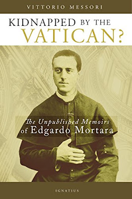 https://www.amazon.com/Kidnapped-Vatican-Unpublished-Memoirs-Edgardo/dp/1621641988#reader_1621641988