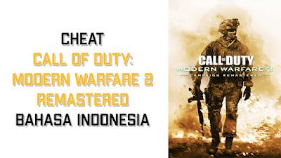 Cara Cheat game Call Of Duty: Modern Warfare 2 Remastered Terbaru 2020