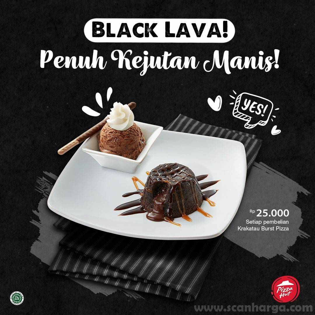Pizza Hut Black Lava Promo harga spesial 25Rb setiap pembelian Krakatau Burst Pizza