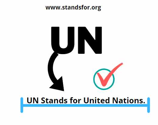 UN-UN Stands for United Nations.