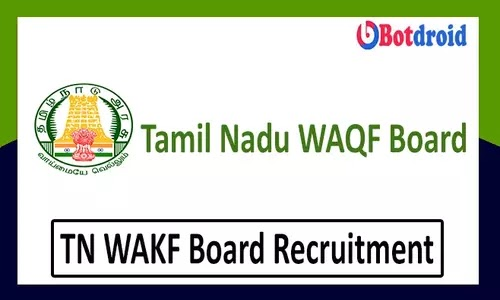 Tamil Nadu WAQF Board Recruitment 2021, Apply for Junior assistant Jobs in TN Wakf Board