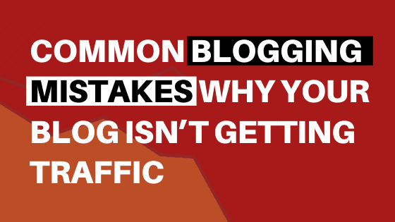 beginner-blogging-mistakes, common-blogging-mistakes, quick-read