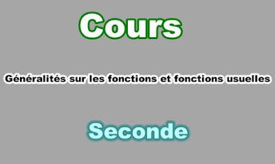 Cours Généralités sur les Fonctions et Fonctions Usuelles Seconde PDF