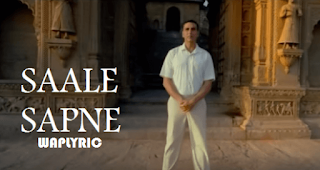 Saale Sapne Song Lyrics