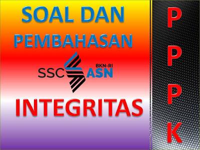 Latihan Soal Kemampuan Integritas Tes Seleksi PPPK 2021