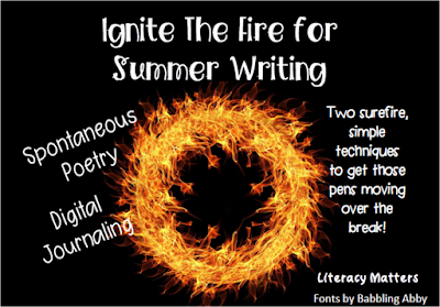 Summer Writing Ideas Sure to Get Your Students Writing:  Spontaneous Poetry and Digital Journaling!