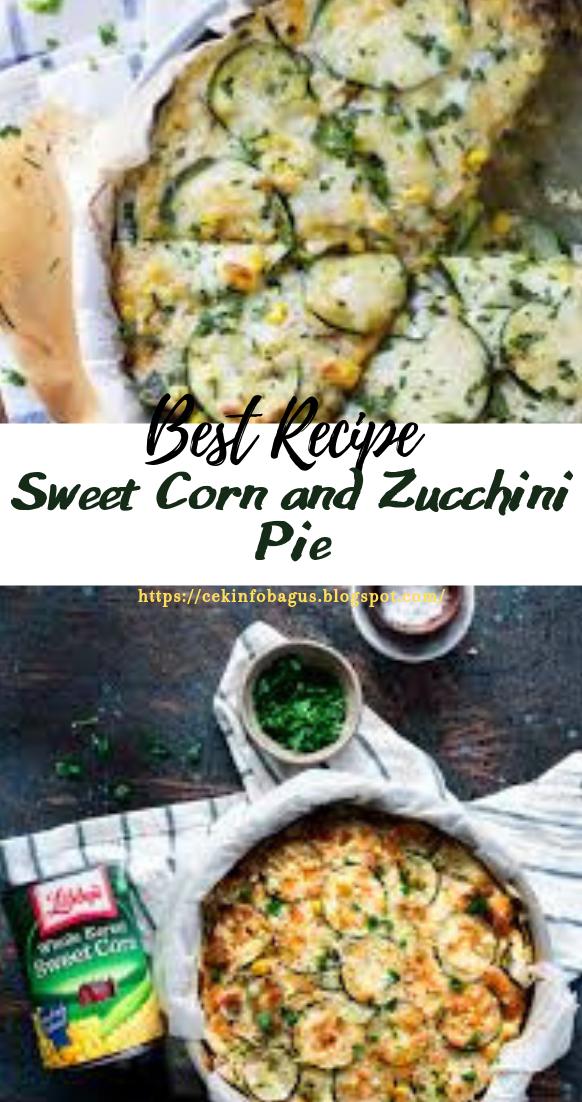 Sweet Corn and Zucchini Pie #vegan #vegetarian #soup #breakfast #lunch