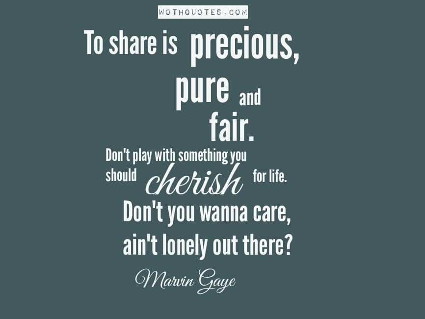 Cherish Quotes And Sayings Wothquotes Wothquotes Collection