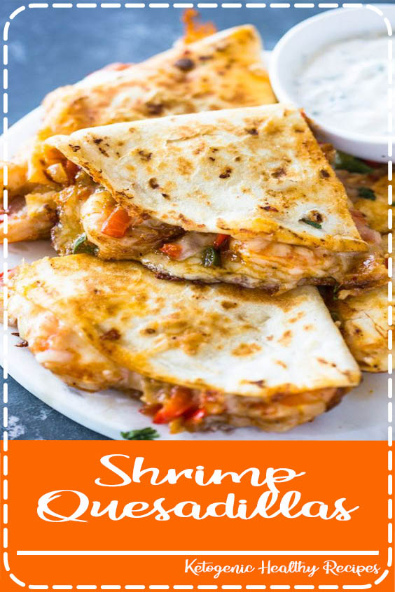 and melted cheese crisped in a tortilla Shrimp Quesadillas