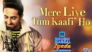 mere liye tum kaafi ho lyrics in English Ayushman Khurana