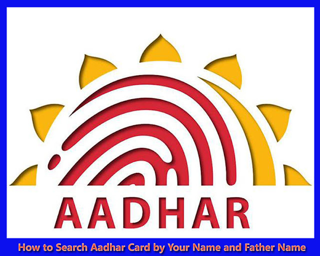 aadhar-card-search-by-name-and-father-name