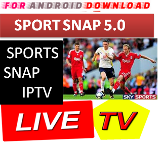 Download Android Free SportSnap5.0 Apk -Watch Free Live Cable Tv Channel-Android Update LiveTV Apk  Android APK Premium Cable Tv,Sports Channel,Movies Channel On Android
