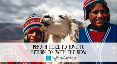 Peru: A place I'd love to return to (with the kids)