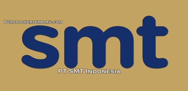 Lowongan Kerja Terbaru Operator Produksi di PT SMT Indonesia