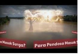 Pendosa Yang Bertaubat, Allah Siapkan Surga Baginya.