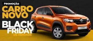 Promoção Carro Novo Black Friday de Verdade 2019