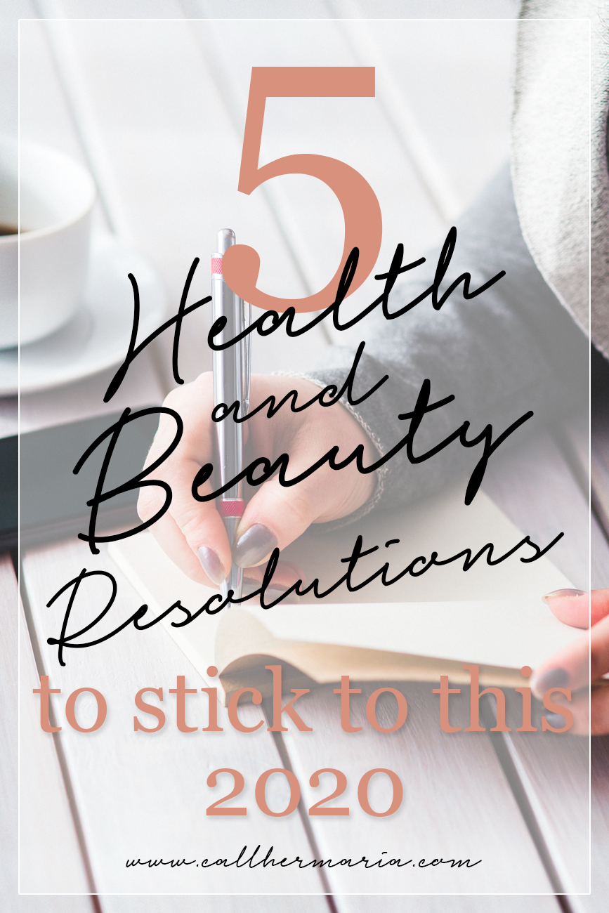 Pinterest - 5 Health and Beauty New Year's Resolutions that's Easy to Stick to this 2020