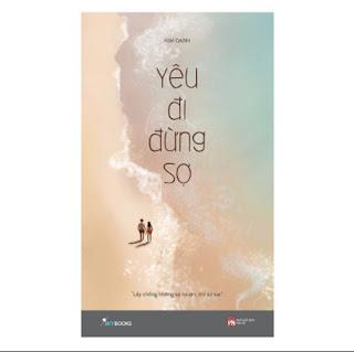 Yêu Đi Đừng Sợ (Tái Bản) ebook PDF EPUB AWZ3 PRC MOBI