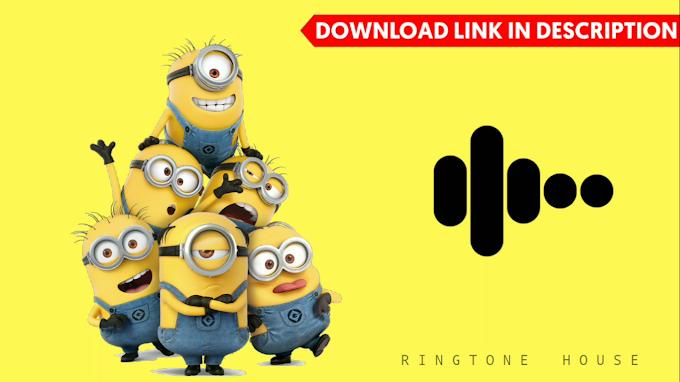 Minion Trance Ringtone || Banana Trance Ringtone || Download Link