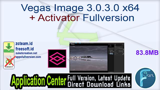 Vegas Image 3.0.3.0 x64 + Activator Fullversion